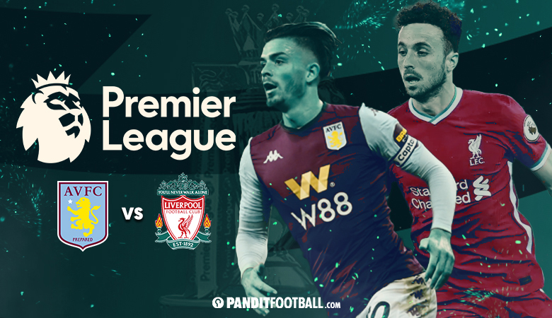 Link Live Streaming Liga Primer Inggris 2020/21 Aston Villa vs Liverpool