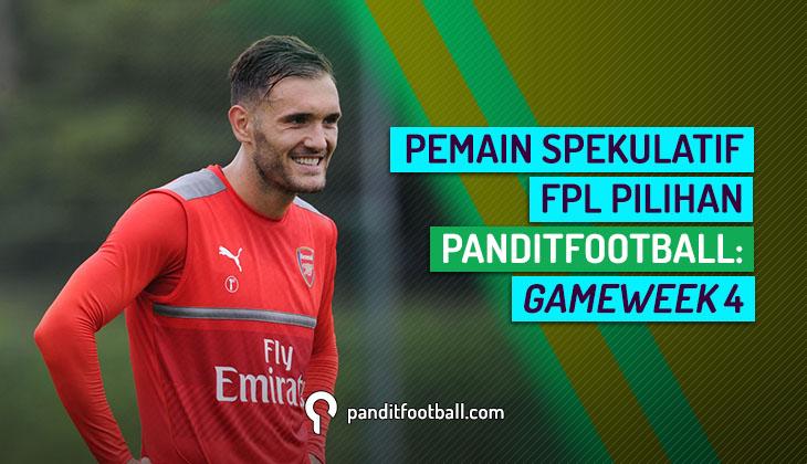 Pemain Spekulatif FPL Pilihan PanditFootball: Gameweek 4
