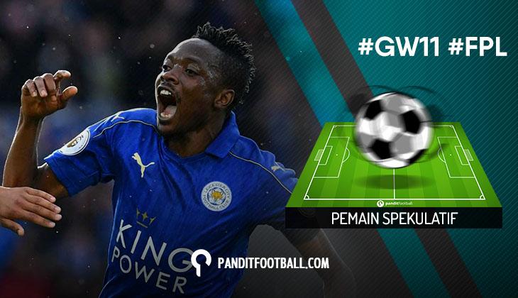 Pemain Spekulatif FPL Pilihan PanditFootball: Gameweek 11