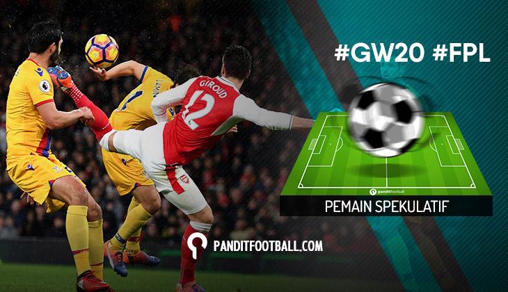 Pemain Spekulatif FPL Pilihan PanditFootball: Gameweek 20