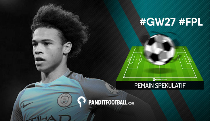 Pemain Spekulatif FPL Pilihan PanditFootball: Gameweek 27