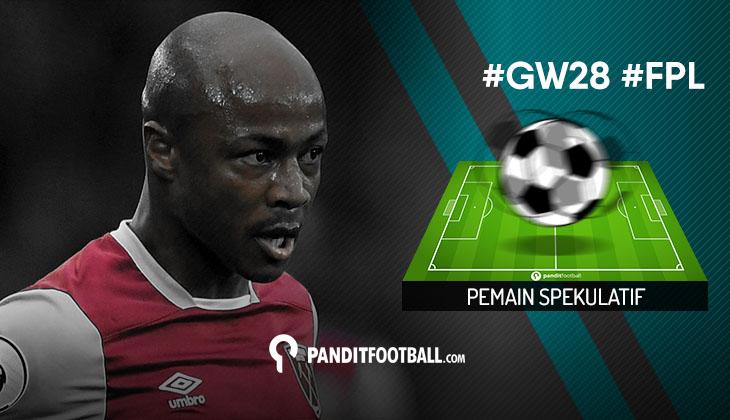 Pemain Spekulatif FPL Pilihan PanditFootball: Gameweek 28