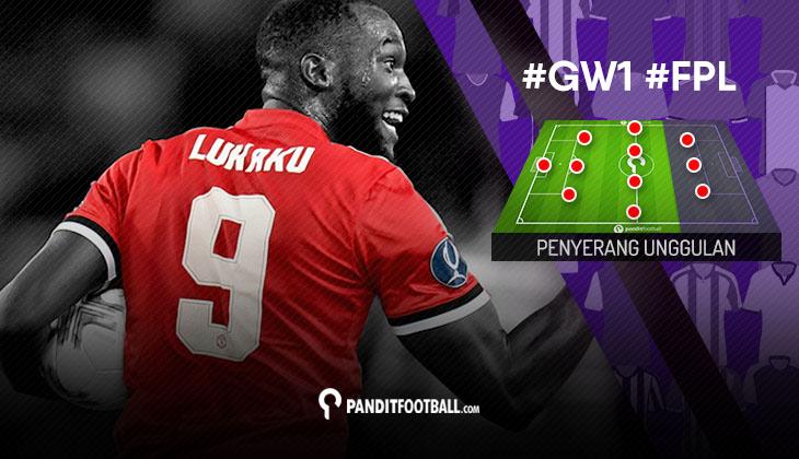 Penyerang Unggulan FPL PanditFootball: Gameweek 1
