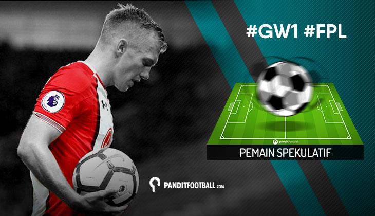 Pemain Spekulatif FPL PanditFootball: Gameweek 1
