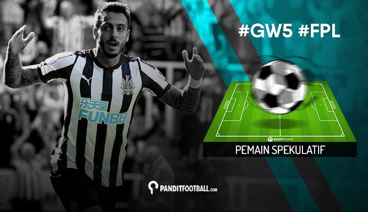 Pemain Spekulatif FPL PanditFootball: Gameweek 5