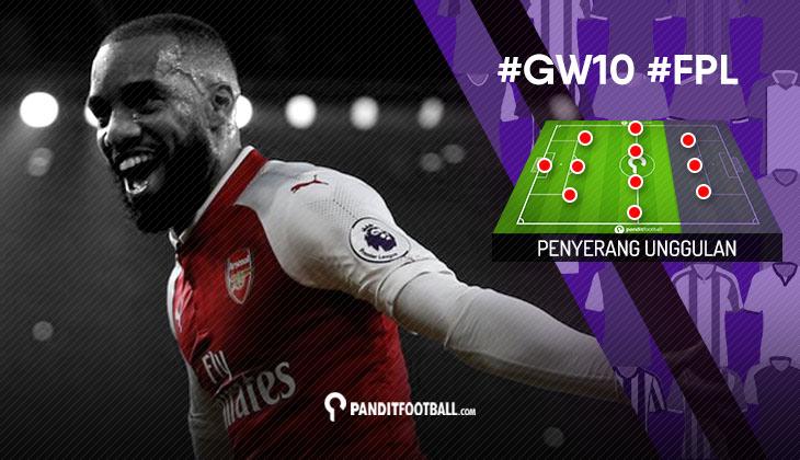 Penyerang Unggulan FPL PanditFootball: Gameweek 10