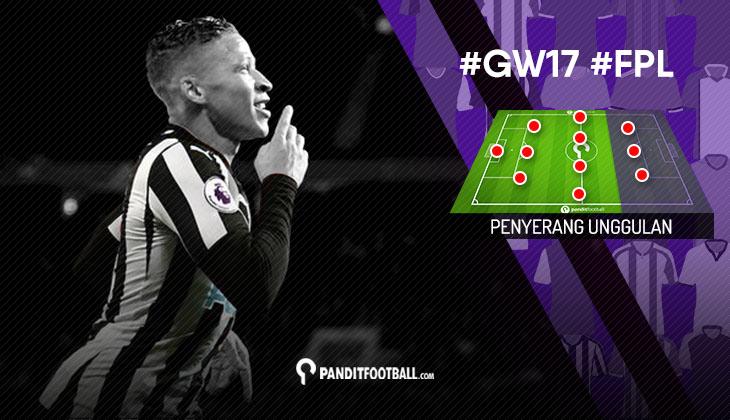 Penyerang Unggulan FPL PanditFootball: Gameweek 17