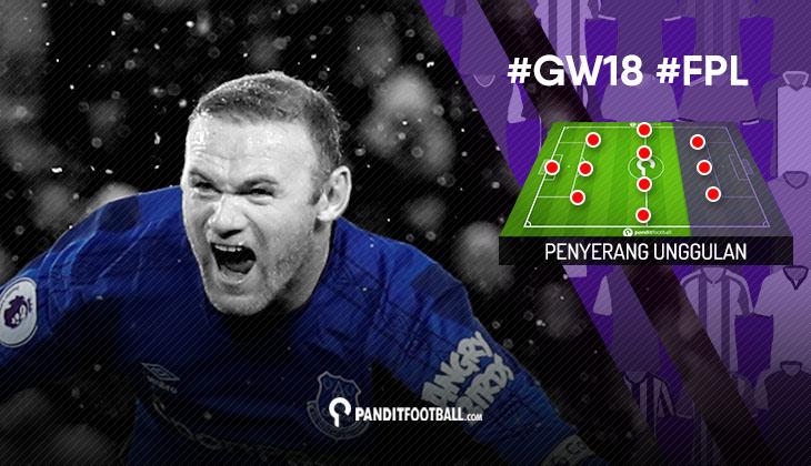 Penyerang Unggulan FPL PanditFootball: Gameweek 18