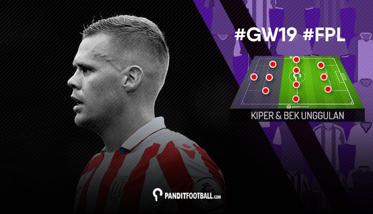 Kiper dan Bek Unggulan FPL PanditFootball: Gameweek 19