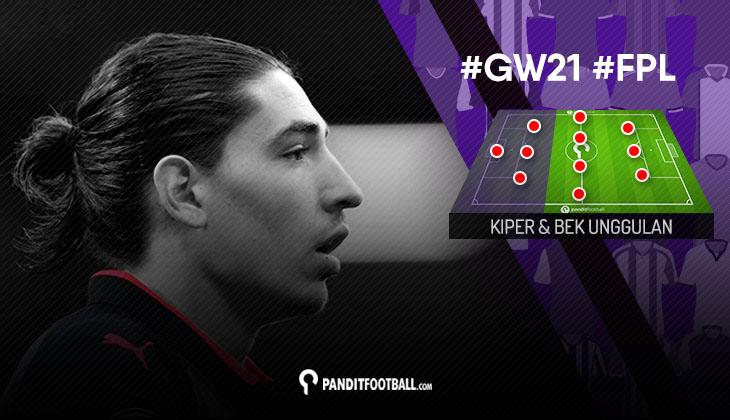 Kiper dan Bek Unggulan FPL PanditFootball: Gameweek 21