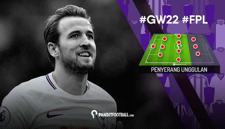 Penyerang Unggulan FPL PanditFootball: Gameweek 22