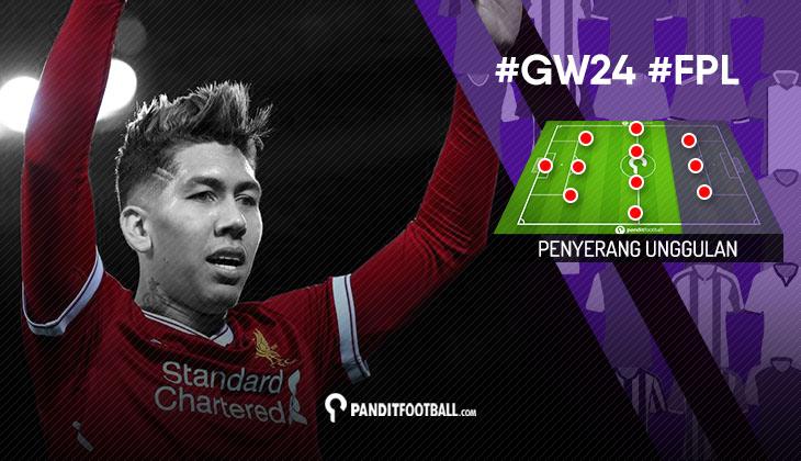 Penyerang Unggulan FPL PanditFootball: Gameweek 24