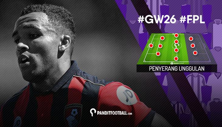 Penyerang Unggulan FPL PanditFootball: Gameweek 26