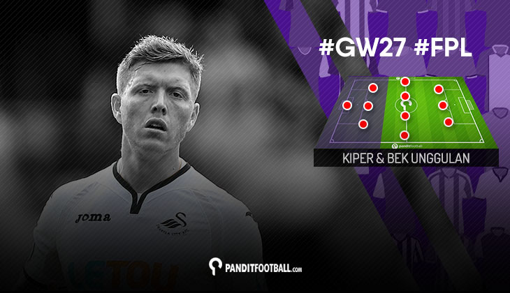 Kiper dan Bek Unggulan FPL PanditFootball: Gameweek 27