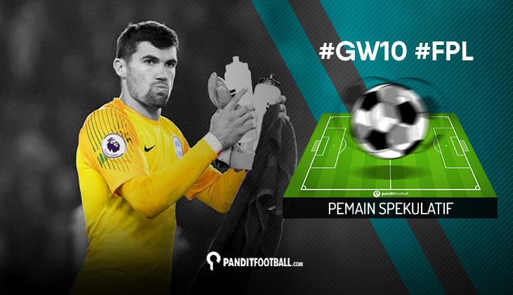 Pemain Spekulatif FPL PanditFootball: Gameweek 10
