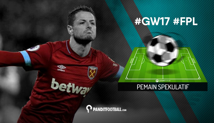 Pemain Spekulatif FPL PanditFootball: Gameweek 17