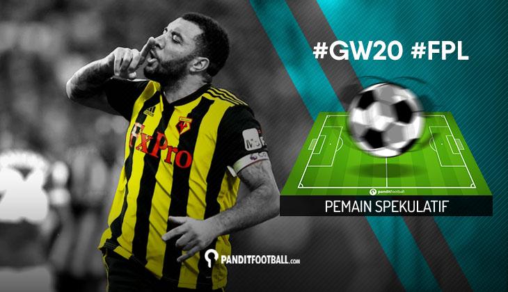 Pemain Spekulatif FPL PanditFootball: Gameweek 20