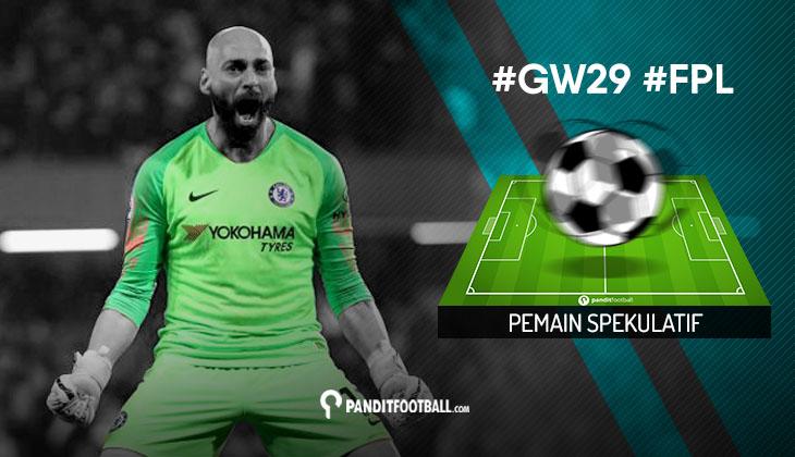 Pemain Spekulatif FPL PanditFootball: Gameweek 29