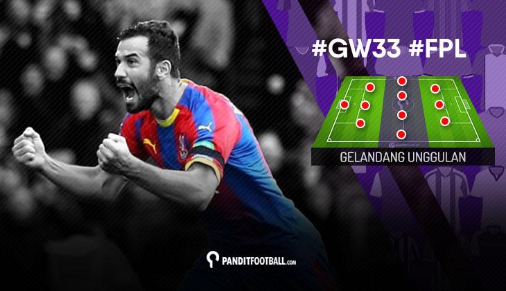 Gelandang Unggulan FPL PanditFootball: Gameweek 33