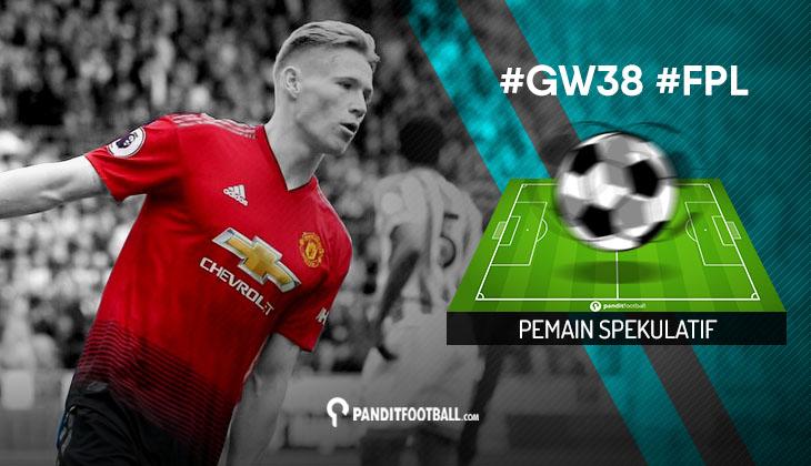 Pemain Spekulatif FPL PanditFootball: Gameweek 38