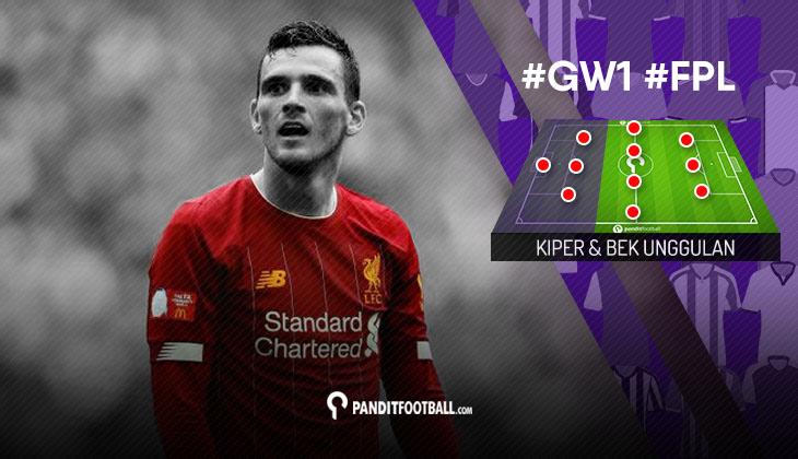 Kiper dan Bek Unggulan FPL Pandit Football: Gameweek 1