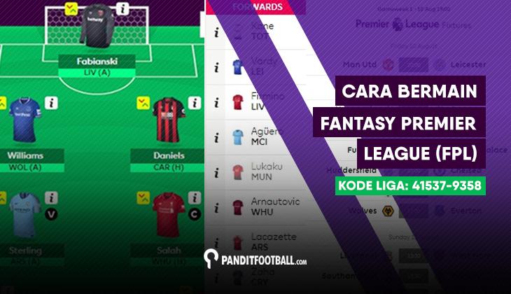 Cara Bermain Fantasy Premier League (FPL) 2018/19