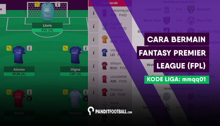 Cara Bermain Fantasy Premier League (FPL) 2019/20