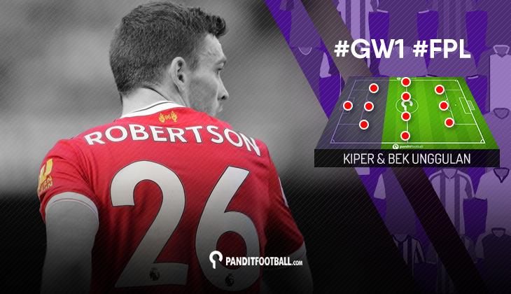 Kiper dan Bek Unggulan FPL PanditFootball: Gameweek 1
