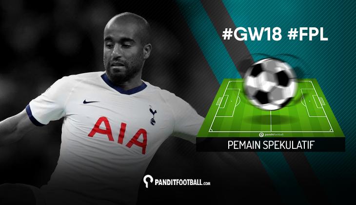 Pemain Spekulatif FPL PanditFootball: Gameweek 18