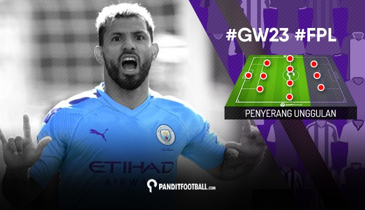 Penyerang Unggulan FPL PanditFootball: Gameweek 23
