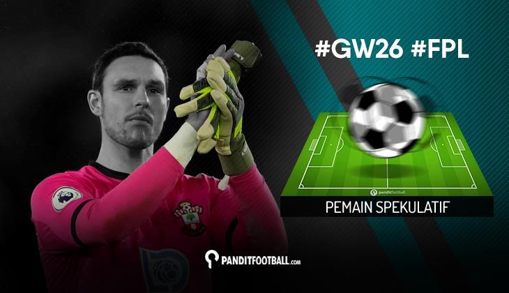 Pemain Spekulatif FPL PanditFootball: Gameweek 26