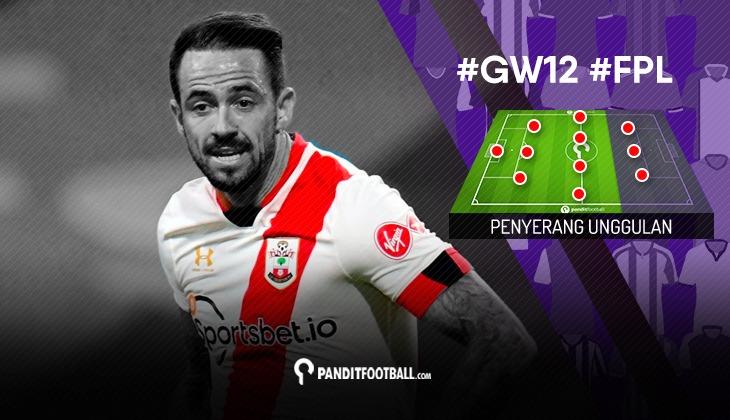 Penyerang Unggulan FPL PanditFootball: Gameweek 12