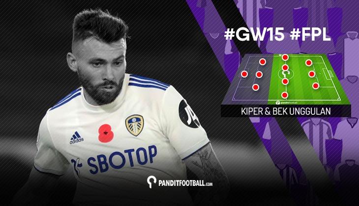 Kiper dan Bek Unggulan FPL PanditFootball: Gameweek 15