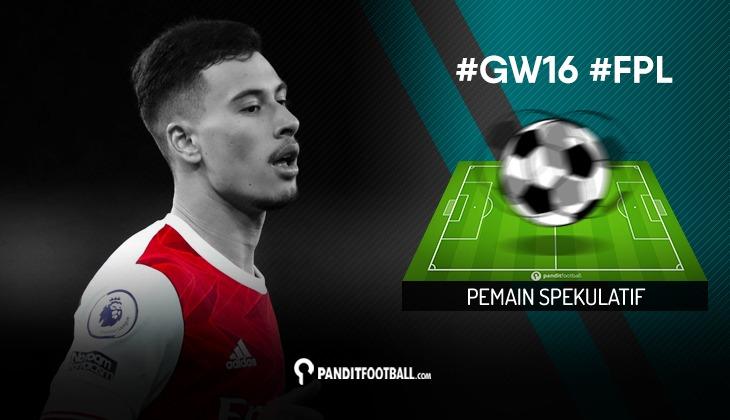 Pemain Spekulatif FPL PanditFootball: Gameweek 16