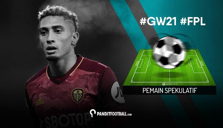 Pemain Spekulatif FPL PanditFootball: Gameweek 21