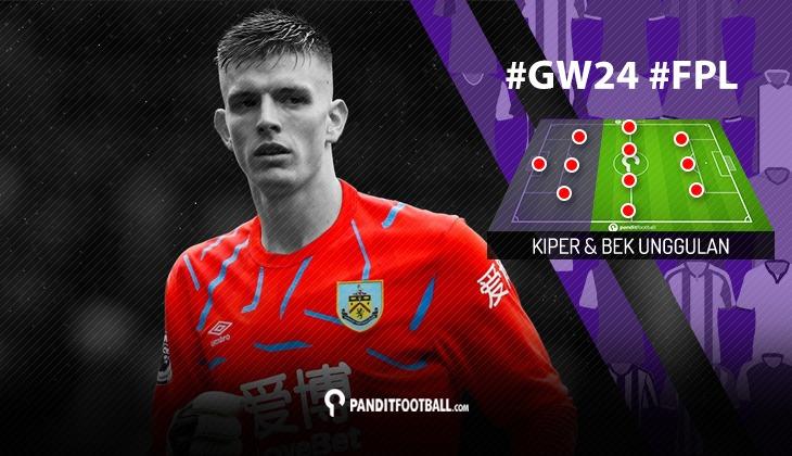 Kiper dan Bek Unggulan FPL PanditFootball: Gameweek 24