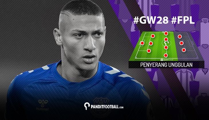 Penyerang Unggulan FPL PanditFootball: Gameweek 28