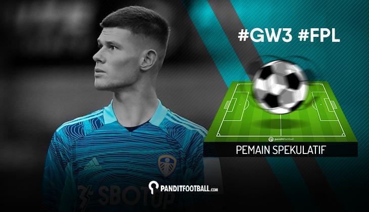Pemain Spekulatif FPL PanditFootball: Gameweek 3