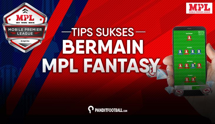 Tips Sukses Bermain Mobile Premier League Fantasy