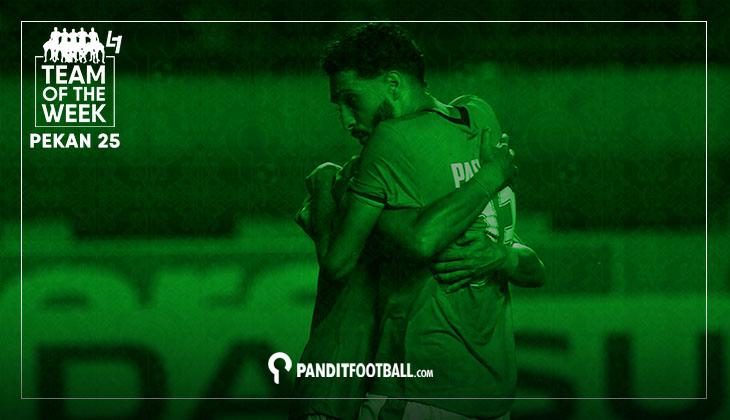 Team of the Week Pekan ke-25 versi Panditfootball