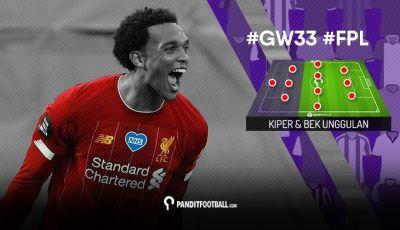 Kiper dan Bek Unggulan FPL PanditFootball: Gameweek 33
